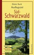Ausflugsziel Südschwarzwald