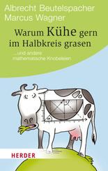 Warum Kühe gern im Halbkreis grasen; 4