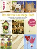 Das clevere Laubsäge-Buch, m. 1 CD-ROM
