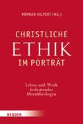 Christliche Ethik im Porträt