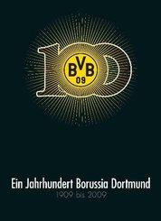 Ein Jahrhundert Borussia Dortmund