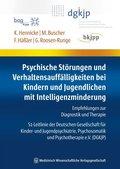 Psychische Störungen und Verhaltensauffälligkeiten bei Kindern und Jugendlichen mit Intelligenzminderung
