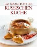 Das gro?e Buch der russischen K?che