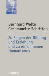Zu Fragen der Bildung und Erziehung und zu einem neuen Humanismus