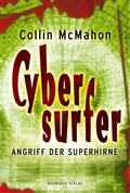 Cybersurfer - Angriff der Superhirne