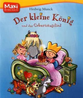 Der Kleine König und das Geburtstagslied - Maxi Bilderbuch