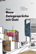 Neue Zwiegespräche mit Gott, m. MP3-CD