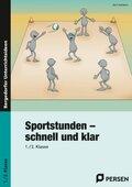Sportstunden - schnell und klar, 1./2. Klasse