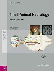 Atlas and Textbook of Small Animal Neurology