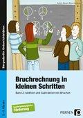 Bruchrechnung in kleinen Schritten - Bd.2