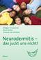 Neurodermitis - das juckt uns nicht!
