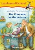 Der Computer im Gartenhaus, Schulausgabe
