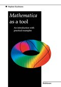Mathematica as a Tool