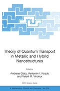 Theory of Quantum Transport in Metallic and Hybrid Nanostructures