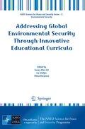 Addressing Global Environmental Security Through Innovative Educational Curricula