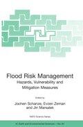 Flood Risk Management: Hazards, Vulnerability and Mitigation Measures