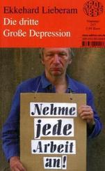 Die dritte Große Depression