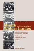Musik als Form geistigen Widerstandes - Bd.2