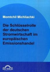 Die Schlüsselrolle der deutschen Stromwirtschaft im europäischen Emissionshandel