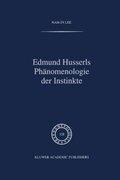 Edmund Husserls Phänomenologie der Instinkte