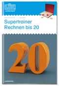 LÜK, Übungshefte: Supertrainer Rechnen bis 20