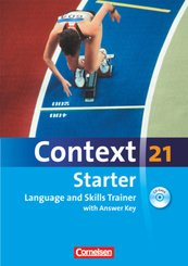 Context 21, Starter: Language and Skills Trainer, Workbook with Answer Key, m. CD-ROM