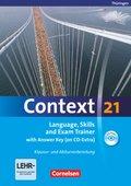 Context 21: Language Skills and Exam Trainer with Answer Key (on CD-Extra), Ausgabe Thüringen