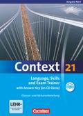 Context 21: Language, Skills and Exam Trainer with Answer Key (on CD-Extra), Ausgabe Bremen, Hamburg, Niedersachsen, Schleswig-Holst
