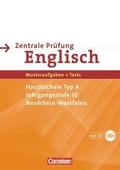 Zentrale Prüfung Englisch, Nordrhein-Westfalen: Hauptschule Typ A, Jahrgangsstufe 10, m. Audio-CD