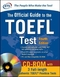 The Official Guide to the TOEFL Test, w. CD-ROM