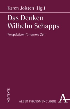 Das Denken Wilhelm Schapps