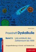Praxisheft Dyskalkulie - Bd.3