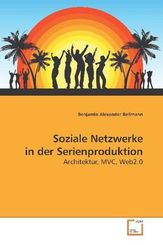 Soziale Netzwerke in der Serienproduktion (eBook, PDF)