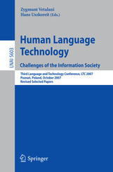 Human Language Technology. Challenges of the Information Society