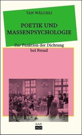 Poetik und Massenpsychologie