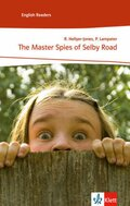 The Master Spies of Selby Road