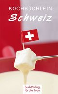 Kochbüchlein Schweiz