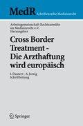 Cross Border Treatment - Die Arzthaftung wird europäisch