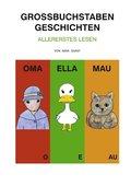 Großbuchstaben Geschichten - Bd.1