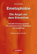 Emetophobie, Die Angst vor dem Erbrechen