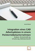 Integration eines CAD Arbeitsplatzes in einem Polstermöbelunternehmen (eBook, PDF)