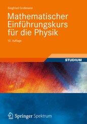 Mathematischer Einführungskurs für die Physik