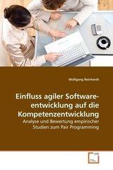 Einfluss agiler Softwareentwicklung auf die Kompetenzentwicklung (eBook, PDF)