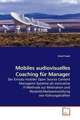 Mobiles audiovisuelles Coaching für Manager (eBook, PDF)