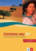 Caminos neu: Lehr- und Arbeitsbuch A1, m. 3 Audio-CDs; Tl.1