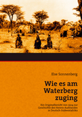Wie es am Waterberg zuging