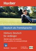Hörkurs Deutsch für Anfänger, Deutsch-Spanisch, 2 Audio-CDs + Begleitheft