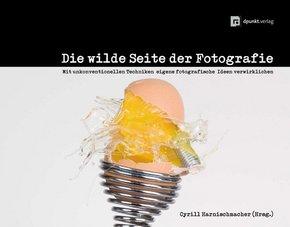 Die wilde Seite der Fotografie