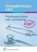 Kompaktwissen MFA, Praxisorganisation und -verwaltung