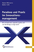 Paradoxa und Praxis im Innovationsmanagement